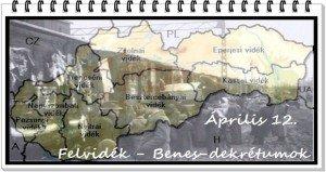 Április 12-e a Felvidékről kitelepített magyarok emléknapja – A Beneš-dekrétumok