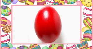 Miért éppen piros tojás?