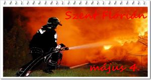 Szent Flórián, a tűzoltók védőszentje