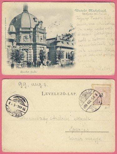 Osztrák - Magyar Monarchia Miskolc 1899. 08. 05.